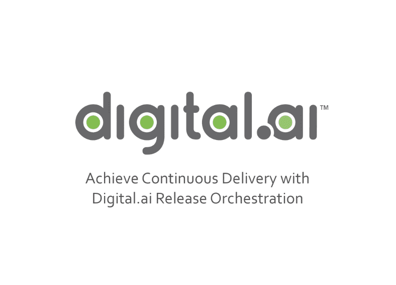 Achieve Continuous Delivery with Digital.ai Release Orchestration