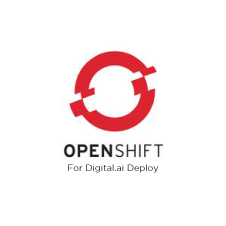 OpenShift for Digital.ai Deploy